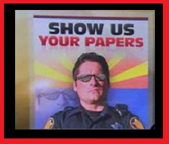 ARIZONA COPS CAN NOW ASK